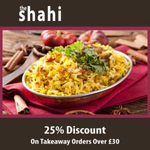 Shahi Tandoori Takeaway - 25% Discount On Orders Over £30